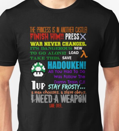 Ultimate Gaming Quotes... Unisex T-Shirt