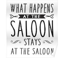 What happens at the saloon stays at the saloon Poster