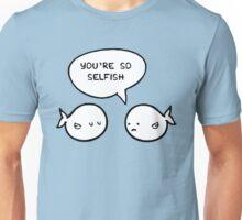 Selfish 2 Unisex T-Shirt