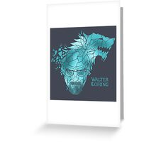 Walter is Coming Greeting Card