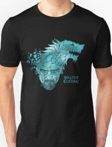 Walter is Coming Unisex T-Shirt