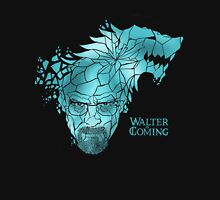 Walter is Coming T-Shirt