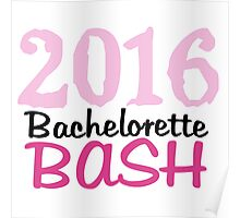 2016 Pink Bachelorette Bash  Poster