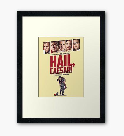 Hail, Caesar! Framed Print