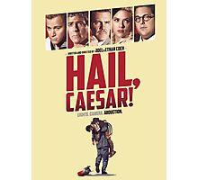 Hail, Caesar! Photographic Print