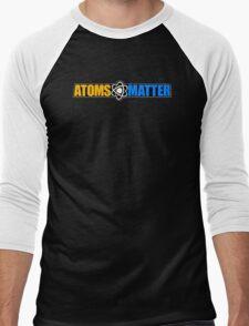 Atoms Matter Men's Baseball ¾ T-Shirt