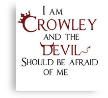 """I am Crowley and the devil should be afraid of me"". Canvas Print"