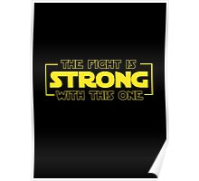 The Fight Is Strong With This One  Poster