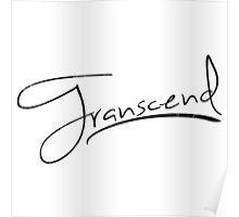 Transcend [Black] Poster
