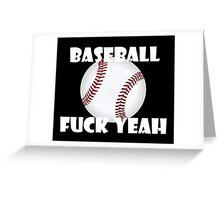 Baseball Fuck Yeah Greeting Card