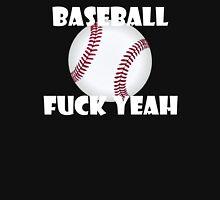 Baseball Fuck Yeah Unisex T-Shirt