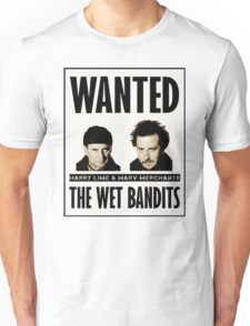 Wet Bandits Wanted  Unisex T-Shirt
