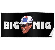 Big Mig Poster