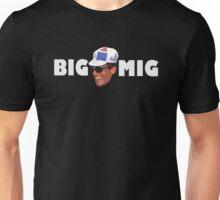 Big Mig Unisex T-Shirt