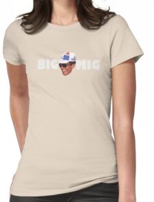 Big Mig Womens Fitted T-Shirt