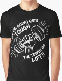 The Tough Lift Graphic T-Shirt