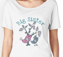Pretty Birds Big Sister  Women's Relaxed Fit T-Shirt