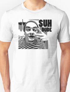 Ahaha Suh Dude T-Shirt