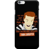 Laughter is Contagious iPhone Case/Skin