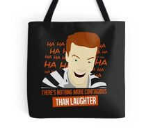 Laughter is Contagious Tote Bag