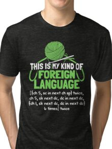 Foreign Language Tri-blend T-Shirt