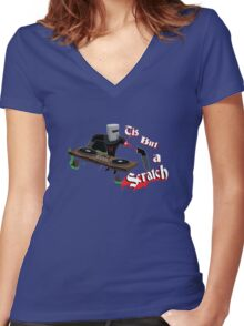 Tis But A Scratch Women's Fitted V-Neck T-Shirt