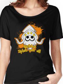 Gotta Splat em' all! Orange Women's Relaxed Fit T-Shirt
