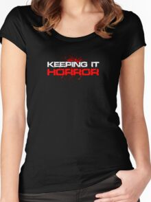 Keeping it Horror  Women's Fitted Scoop T-Shirt