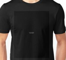 If you can read this, you're too close (Black) Unisex T-Shirt