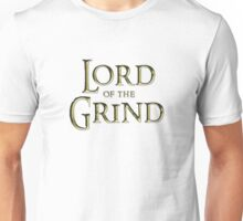 Lord of the Grind  Unisex T-Shirt