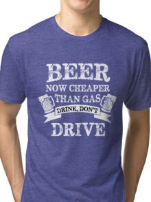 Beer quotes Tri-blend T-Shirt