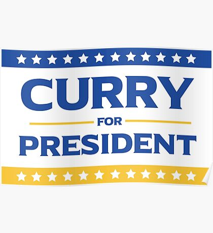 Curry for President Poster