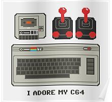 I adore my C64! Poster