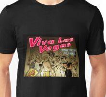 Let's get Married in Viva Las Vegas!! Unisex T-Shirt