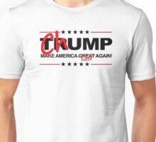 Chump 2016 - Make America Hate Again Unisex T-Shirt