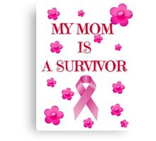 Cancer survivor Canvas Print