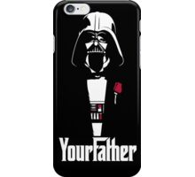 Custome Case Your Father  iPhone Case/Skin