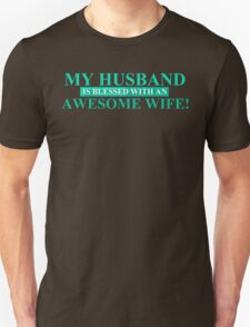 My Husband Is Blessed T-Shirt