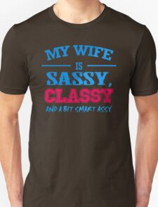 My Wife Is Sassy  T-Shirt