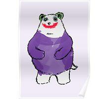 Shy Bear (Joker) Poster
