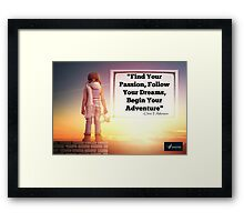 PASSION DREAMS AND ADVENTURE Framed Print