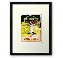 Religion is Dangerous, propaganda stencil street art style Framed Print