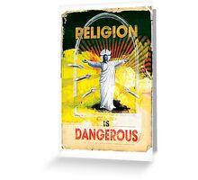 Religion is Dangerous, propaganda stencil street art style Greeting Card