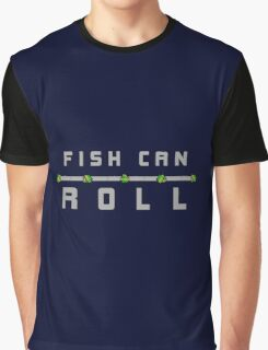 Fish Can Roll - Nuclear Throne Graphic T-Shirt