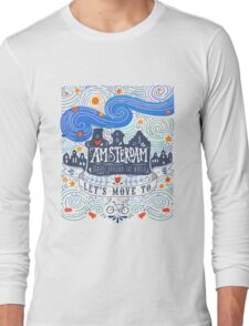 Let's move to Amsterdam Long Sleeve T-Shirt