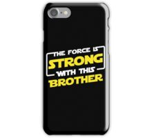 Force Brother iPhone Case/Skin