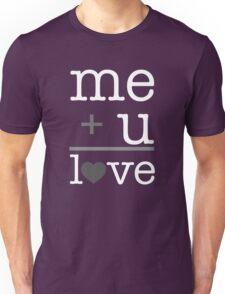 Me + u = love V.1.2 Unisex T-Shirt