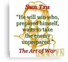 He Will Win - Sun Tzu Canvas Print