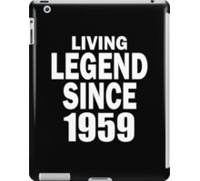 LIVING LEGEND SINCE 1959 iPad Case/Skin