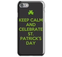 Keep calm and celebrate iPhone Case/Skin